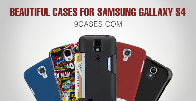 25 Best & Beautiful Cases for Samsung Galaxy S4
