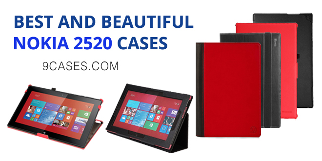 BEST AND BEAUTIFUL NOKIA 2520 CASES
