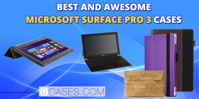 Best And Awesome Microsoft Surface Pro 3 Cases Cool Case
