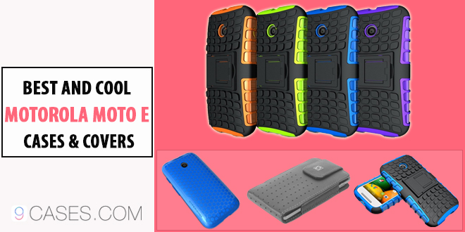 Best and cool Motorola Moto E Cases & Covers