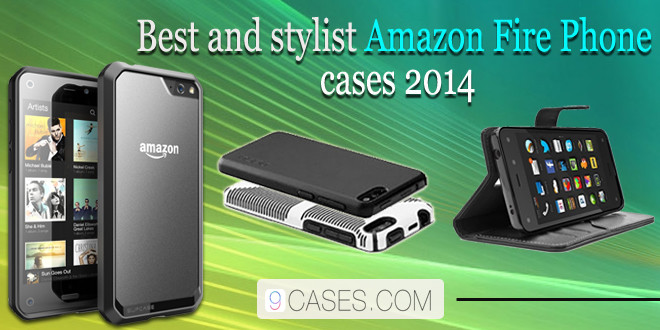 Best And Stylist Amazon Fire Phone Cases