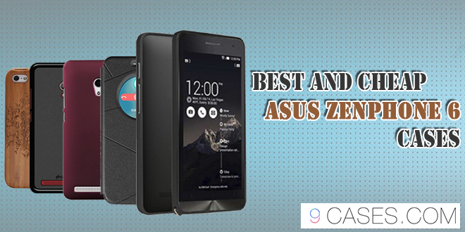 Best and cheap ASUS Zenphone 6 cases