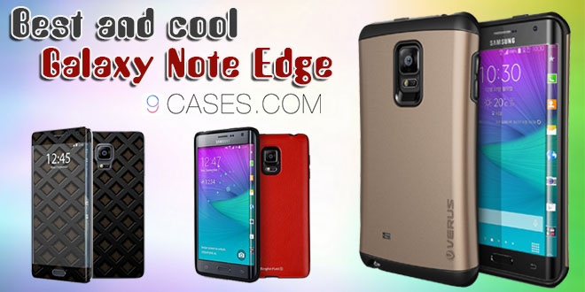 Best and cool Galaxy Note Edge Cases
