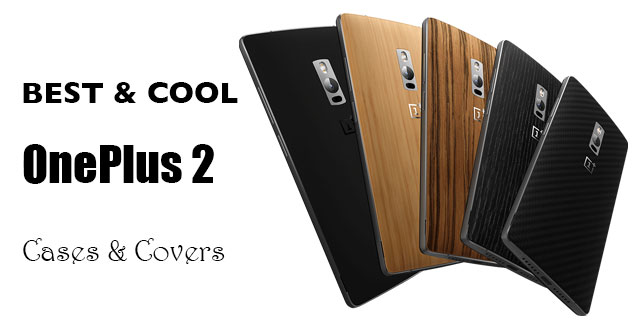 best-cool-oneplus-2-cases-2015