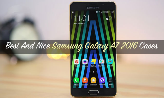Best-And-Nice-Samsung-Galaxy-A7-2016-Cases
