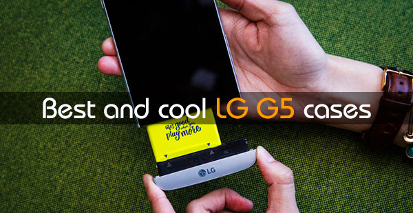 Best-and-cool-LG-G5-cases